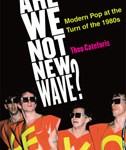 Are We Not New Wave