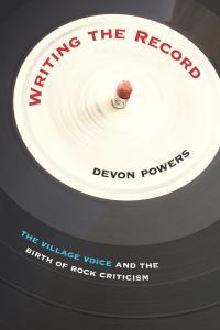 Devon Powers, Writing the Record